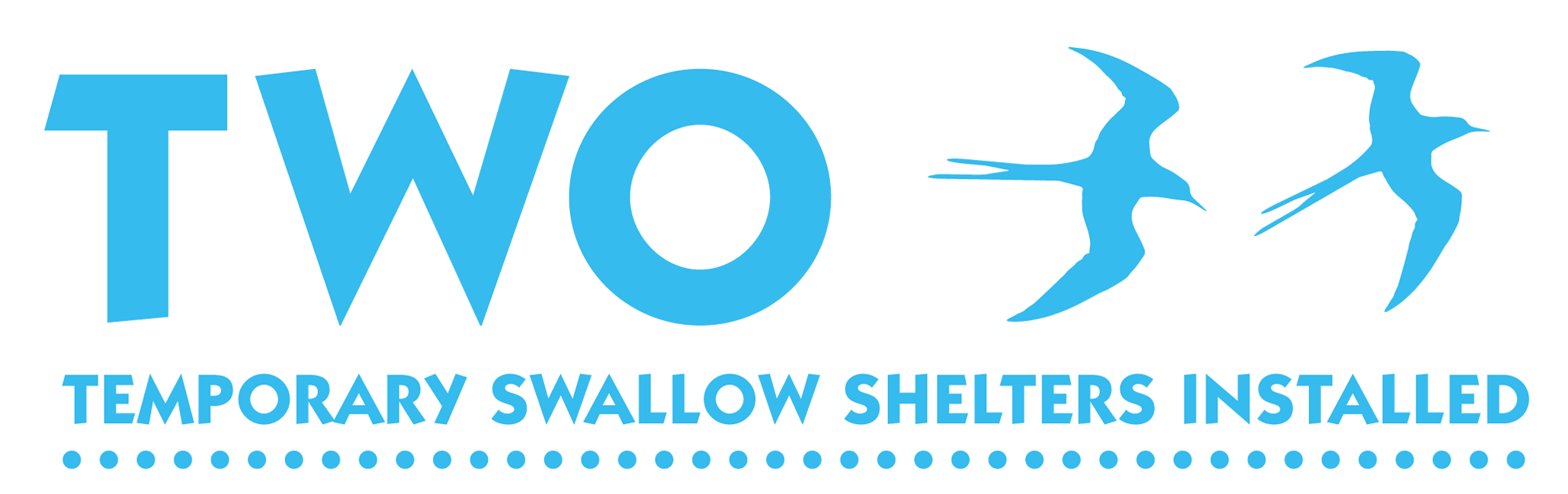 Two temporary swallow shelters installed