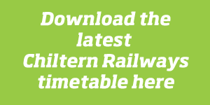 Download the current Chiltern Railways timetable here