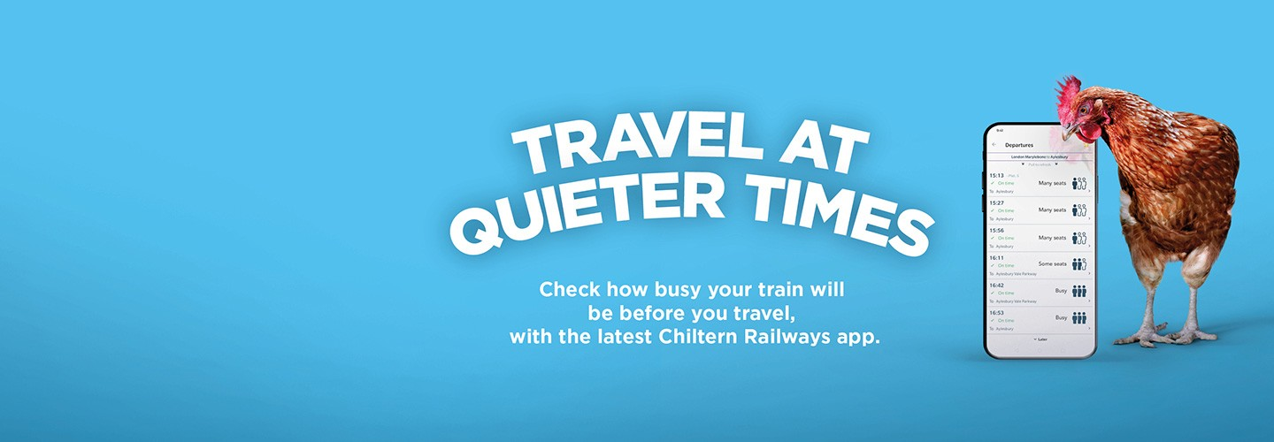Travel at quieter times, Check how busy your train will be before you travel, with the latest Chiltern Railways app.
